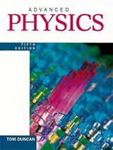 Advanced Physics | Tom Duncan |