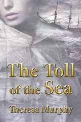 Toll of the Sea | Theresa Murphy |