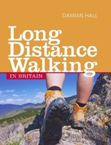 Long Distance Walking in Britain | Damian Hall |