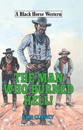 Man Who Burned Hell!