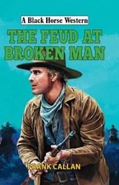 Feud at Broken Man