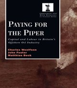 Paying for the Piper | Charles Woolfson; John Foster; Matthais Beck; etc. |