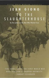 To the Slaughterhouse | Jean Giono |