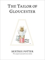 The Tailor of Gloucester | Beatrix Potter |
