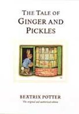 The Tale of Ginger and Pickles | Beatrix Potter |
