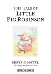 The Tale of Little Pig Robinson | Beatrix Potter |