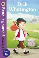 Dick Whittington - Read it yourself with Ladybird: Level |  |