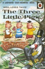 Well-loved Tales: The Three Little Pigs | Vera Southgate |