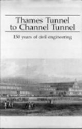 Thames Tunnel to Channel Tunnel | Will Howie & Mike Chrimes |