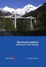 Structural Systems: Behaviour and Design | Leonidas Stavridis |