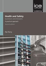 Health and Safety: Questions and Answers, 2nd edition | Pat Perry |