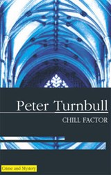 Chill Factor | Peter Turnbull |