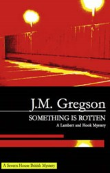 Something Is Rotten | J. M. Gregson |