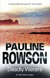 Deadly Waters | Pauline Rowson |