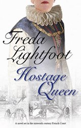 Hostage Queen | Freda Lightfoot |