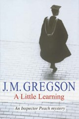 A Little Learning | J. M. Gregson |
