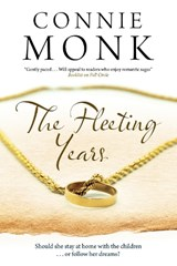 Fleeting Years | Connie Monk |