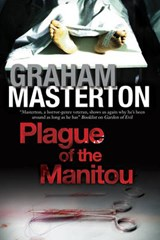 Plague of the Manitou | Graham Masterton |