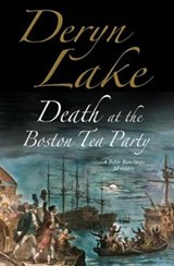 Death at the Boston Tea Party | Deryn Lake |