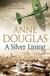 Silver Lining: A Classic Romance Set in Edinburgh During the