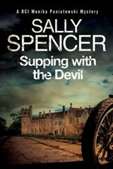 Supping with the Devil: A Monika Paniatowski | Sally Spencer |