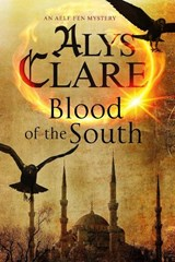 Blood of the South: A Medieval Mystical Mystery | Alys Clare |