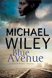 Blue Avenue: First in a Noir Mystery Series Set in Jacksonvi
