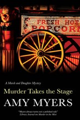 Murder Takes the Stage | Amy Myers |