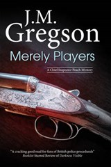 Merely Players | J M Gregson |