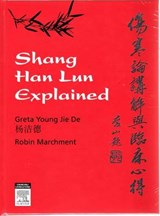 Shang Han Lun Explained | Greta Young |