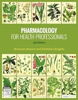 Pharmacology for Health Professionals | Bronwen Bryant |