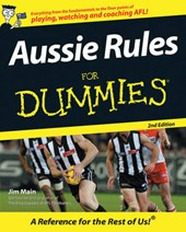 Aussie Rules For Dummies | Jim Maine |