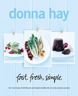 Fast, Fresh, Simple | Donna Hay |