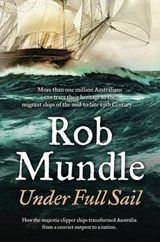 Under Full Sail | Rob Mundle |