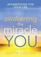 Awakening the Miracle of You