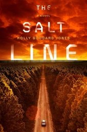 The Salt Line | Holly Goddard Jones |