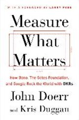 Measure what matters | John Doerr |
