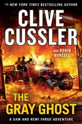 Gray ghost | Cussler, Clive ; Burcell, Robin |
