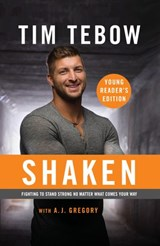 Shaken: Young Reader's Edition | Tim Tebow |
