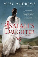Isaiah's Daughter | Mesu Andrews |