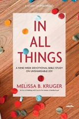 In All Things | Melissa B. Kruger |