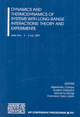 Dynamics and Thermodynamics of Systems with Long Range Interactions | auteur onbekend |