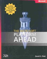 The Microsoft Platform Ahead | David Platt |
