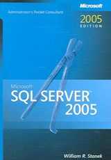 Microsoft SQL Server 2005 Administrator Pocket Consultant | William Stanek |