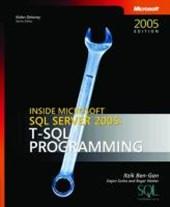 Inside Microsoft SQL Server 2005 - T-SQL Programming