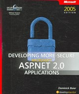 Developing More-Secure Microsoft ASP.NET 2.0 Applications | Dominick Baier |
