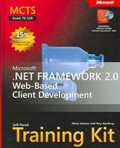 MCTS Self-Paced Training Kit (Exam 70-528) - Microsoft .NET Framework 2.0 Web-Based Client Development