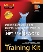 MCPD Self-Paced Training Kit (Exam 70-549) - Designing and Developing Enterprise Applications Using the Microsoft .NET Framework