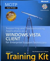 MCITP Self-paced Training Kit (Exam70-622) - Supporting and Troubleshooting Applications on a Windows Vista Client for Enterprise Support | Jc Mackin |