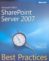 Microsoft Office SharePoint Server 2007 Best Practices | Ben Curry |